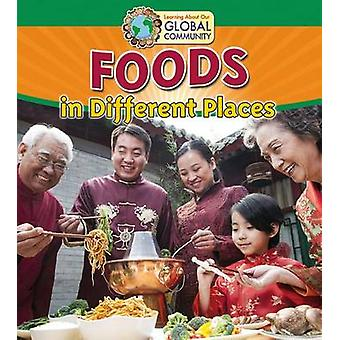 Foods in Different Places by Paula Smith - Linda Barghoorn - 97807787
