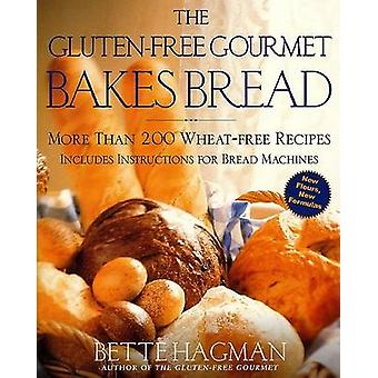 Gluten-Free Gourmet Bakes (Owl Books ed) by Bette Hagman - Peter H R
