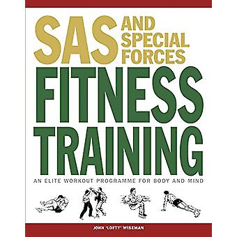 SAS and Special Forces Fitness Training - An Elite Workout Programme f
