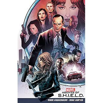 Agents of S.H.I.E.L.D. Volume 1 - Vol. 1 by Marc Guggenheim - Mike Nor