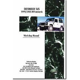 Land Rover Defender Td5 Electrical Manual - Td5 1999/2005 MY Onwards