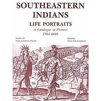 Sydöstra indianer liv porträtt - en katalog med bilder 1564-186