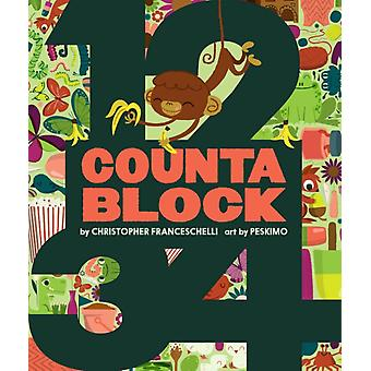 Countablock (Board book) by Franceschelli Christopher Peskimo