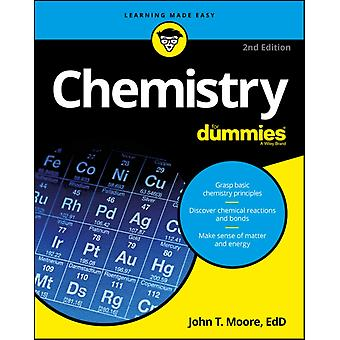 Chemistry For Dummies 2nd Edition by Moore John T.
