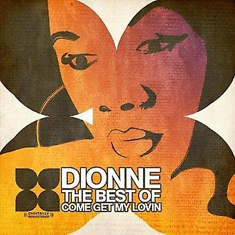 Dionne - meglio di-Come Get My Lovin ' [CD] USA importare