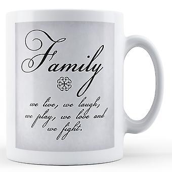 Familie, vi lever latter spill Love & kampen - trykte krus