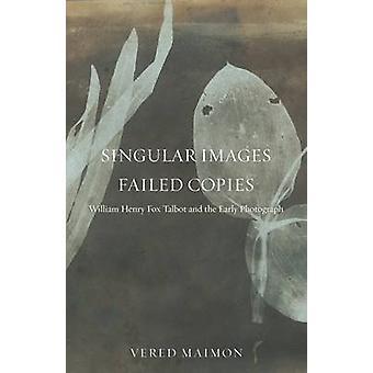 Images du singulier - n'a pas de Copies - William Henry Fox Talbot et l'oreille