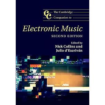 The Cambridge Companion to Electronic Music by Nick Collins - 9781107