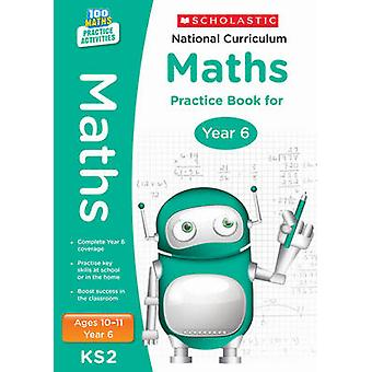 Programme d'études national Maths Practice Book pour an 6 par Scholastic - 97
