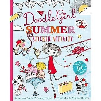 Doodle Girl Summer Sticker Activity by Lindsay Taylor - 9781471123207