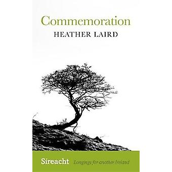 Commemoration by Heather Laird - 9781782052562 Book