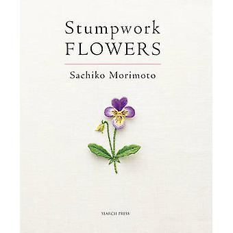 Stumpwork Flowers by Sachiko Morimoto - 9781844489459 Book