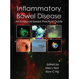 Inflammatory Bowel Disease - An Evidence-Based Practical Guide by Alis