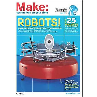 Make - Technology on Your Time 27 by Mark Frauenfelder - 9781449302467