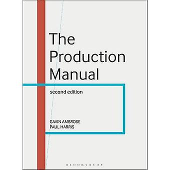 Produktion manualen - en grafisk Design Handbook (2: a reviderade upplagan