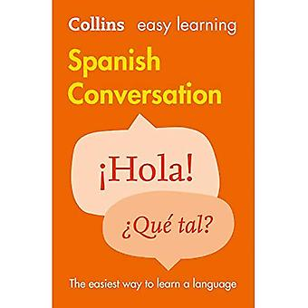 Enkelt lära spanska konversation (Collins Easy Learning spanska)
