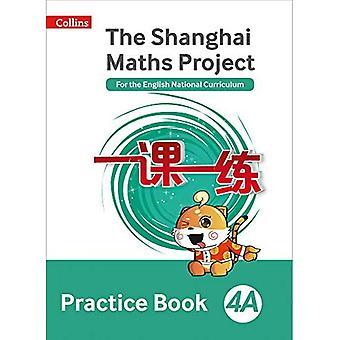 The Shanghai Maths Project Practice Book 4A (Shanghai Maths)