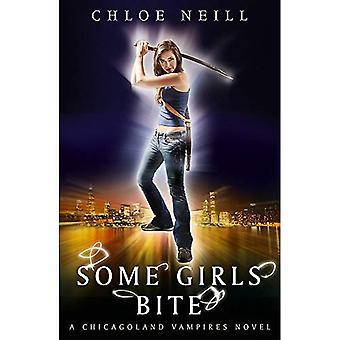 Sommige meisjes Bite: Een Chicagoland Vampires roman: een Chicagoland Vampires roman, boek 1