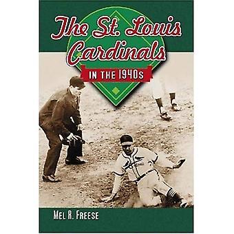 St. Louis Cardinals en la década de 1940