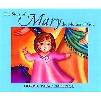 The Story of the Mother of God