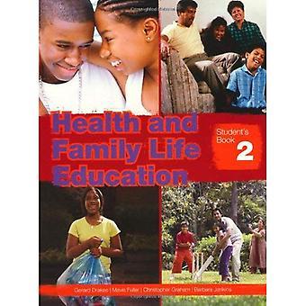 Gesundheit und Familie Bildung: Schülerheft 2