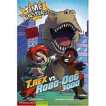 Time Blasters: T. Rex vs Robo-Dog 3000 (Graphic Sparks)
