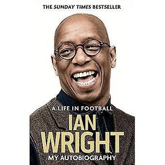 Ein Leben im Fußball: meine Autobiographie