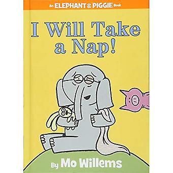 I Will Take a Nap! (Elephant & Piggie Books)