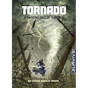 Tornado: Een kronkelende verhaal van overleving (overleven!)