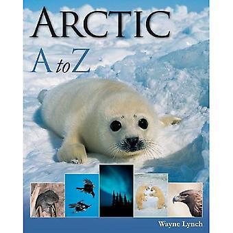 Arctic A-Z (A to Z (Firefly Books Paperback))