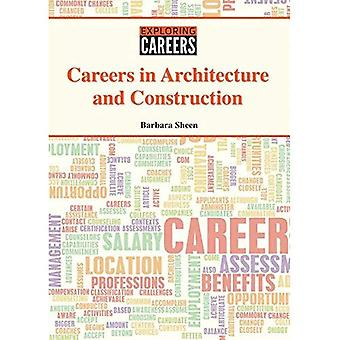 Careers in Architecture and Construction (Exploring Careers)