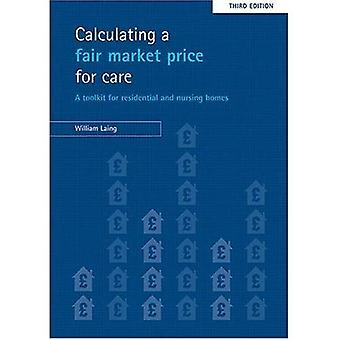 Calculating a Fair Market Price for Care: A Toolkit for Residential and Nursing Homes