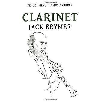 Clarinet (Yehudi Menuhin music guides)