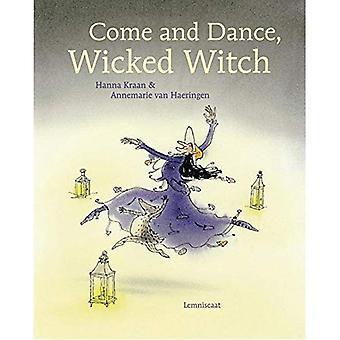 Kom en dans, boze heks!