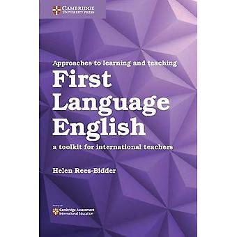 Approaches to Learning and Teaching First Language English: A Toolkit for International Teachers