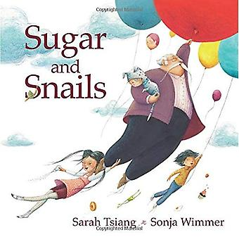 Sugar and Snails