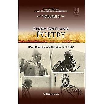 Poésie et poètes Xhosa: Publications de la littérature Opland Collection de Xhosa, volume 4