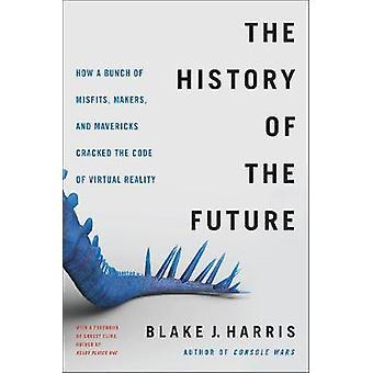 A história do futuro - Oculus - Facebook - e revolução Tha
