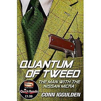 Ein Quantum Tweed: der Mann mit der Nissan Micra