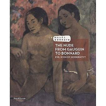 The Nude from Gauguin to Bonnard: Eve, Icon of Modernity