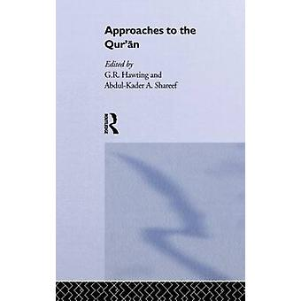 Approaches to the Quran by Hawting & G. R.