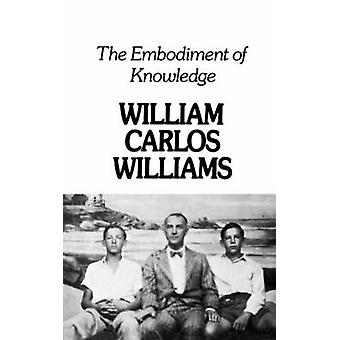 Embodiment of Knowledge by Williams & William Carlos