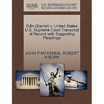Edin Daniel v. United States U.S. Supreme Court Transcript of Record with Supporting Pleadings by MCKENNA & JOHN P