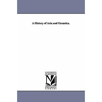 En historia av Asien och Oceanica. av Goodrich & Samuel G. Samuel Griswold