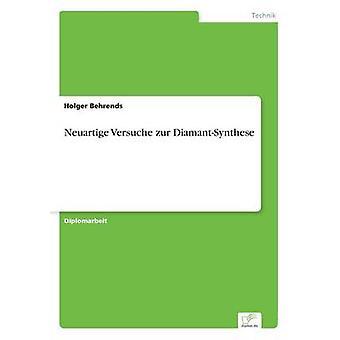 Neuartige Versuche Zur DiamantSynthese durch & Holger Behrends
