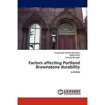Factors affecting Portland Brownstone durability by Jimnez Gonzlez & Inmaculada