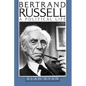 Bertrand Russell - A Political Life by Alan Ryan - 9780374528201 Book