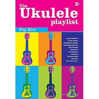 The Ukulele Playlist - Pop Hits - 9780571538607 Book