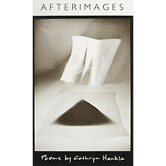 Afterimages by Cathryn Hankla - 9780807116852 Book