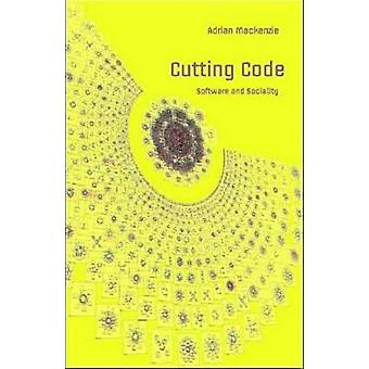 Cutting Code - Software and Sociality by Adrian Mackenzie - 9780820478